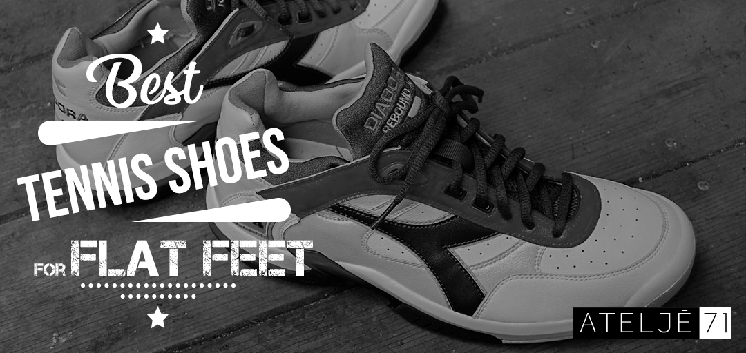 best tennis shoes fot flat feet